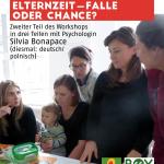 """Plakat zum Workshop: """"Elternzeit: Falle oder Chance?"""" Teil 2"""