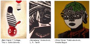 """Arbeiten zur Ausstellung """"Das, was uns innewohnt. Drei Frauen, drei künstlerische Ausdrucksformen"""" von Anette Bogun, Tina von Schmöckwitz und L. R. Tesch"""