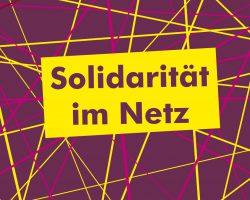 Solidarität im Netz
